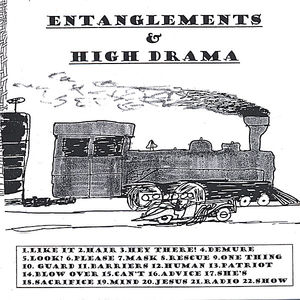 Entanglements & High Drama