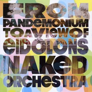 From Pandemonium to a View of Eidolons
