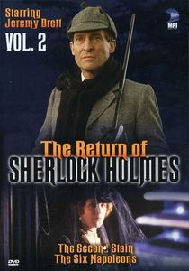 The Return of Sherlock Holmes: Volume 2: The Second Stain /  The Six Napoleons