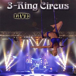 3-Ring Circus Live