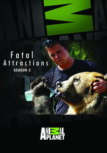Fatal Attractions: Season 3