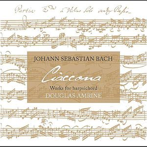 Ciaccona: Works for Harpsichord