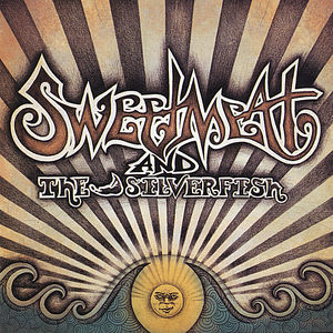 Sweetmeat & the Silverfish