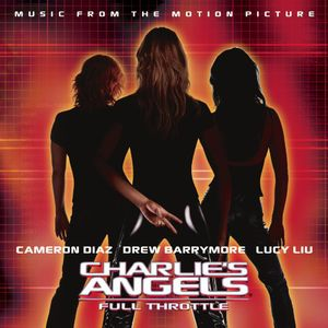 Charlie's Angels: Full Throttle (Original Soundtrack)