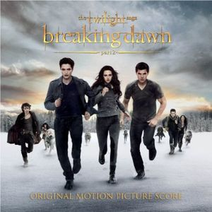 Twilight Saga: Breaking Dawn PT 2 (Score) (Original Soundtrack)
