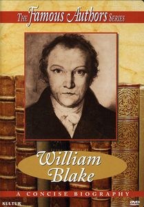 Famous Authors: William Blake [Documentary]