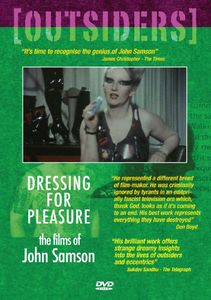 Outsiders: Dressing for Pleasure: John Samson