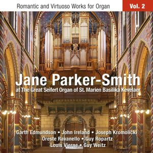 Romantic & Virtuoso Works for Organ 2