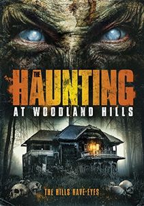 Haunting At Woodland Hills