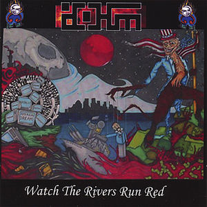 Watch the Rivers Run Red
