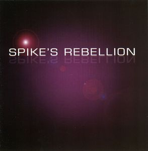 Spike's Rebellion