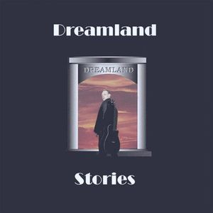 Dreamland Stories