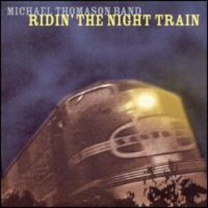 Ridin the Night Train