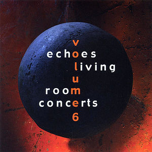 Echoes Living Concerts 6 /  Various