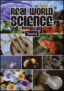 Real World Science: Sound