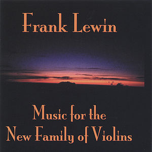 Music for the New Family of Violins