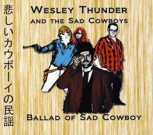 Ballad of Sad Cowboy