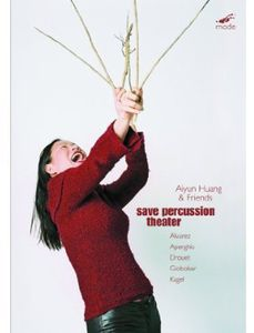 Aiyun Huang & Friends: Save Percussion Theatre
