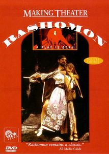 Making Theater: Rashomon - Play Is Born