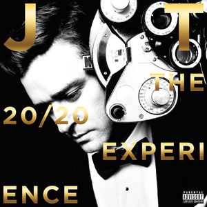 20/ 20 Experience - 2 of 2 [Explicit Content]
