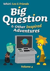 Big Question & Other Inspired Adventures