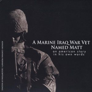 Marine Iraq War Vet Named Matt
