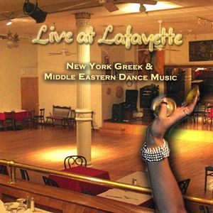 Live at Lafayette: New York Greek & Middle Eastern