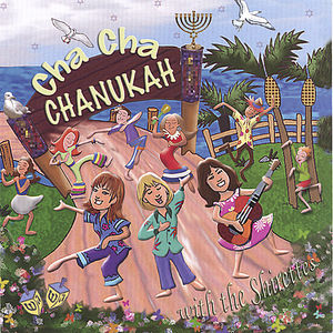 Cha Cha Chanukah with the Shirettes