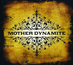 Mother Dynamite