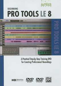 Alfred's Pro-Audio Series: Beginning Protools Le 8