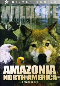 Wildlife: Amazonia North America/ North America [Documentary]