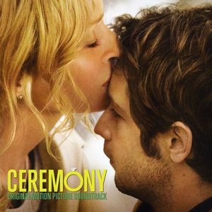 Ceremony (Original Soundtrack)