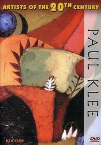 Artists of the 20th Century: Paul Klee