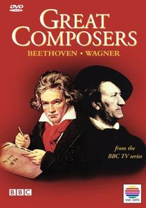 Great Composers 2: Beethoven & Wagner