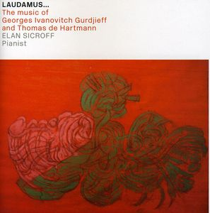 Laudamus: Music of Georges Ivanovitch Gurdjieff