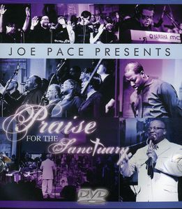 Joe Pace Presents: Praise for the Sanctuary