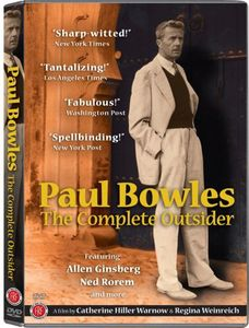 Paul Bowles: The Complete Outsider [Color] [WS]