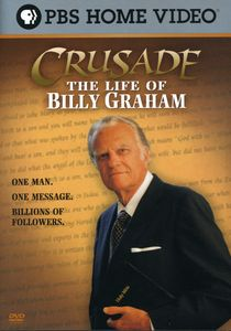 Crusade: Life of Billy Graham