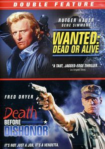 Wanted Dead Or Alive/ Death Before Dishonor [Widescreen] [Double Feature]
