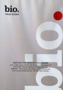 Biography - Sam Walton: Bargain Billionaire