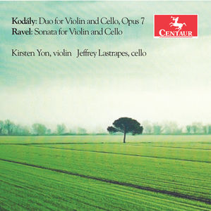 Kodaly: Duo for Violin & Cello Op. 7 - Ravel