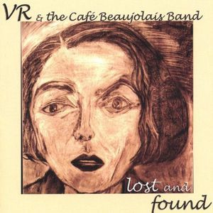 VR & the Cafe Beaujolais Band Lost & Found