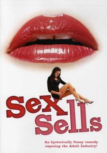 Sex Sells [Widescreen] [Rated]