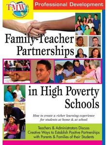 Family-Teacher Partnerships in High Poverty School