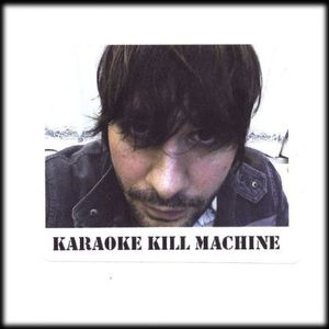Karaoke Kill Machine
