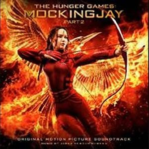 Hunger Games: Mockingjay Part 2 (Original Soundtrack)