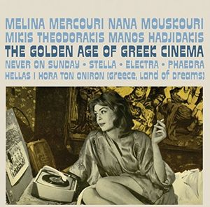 Golden Age of Greek Cinema (Original Soundtrack) [Import]