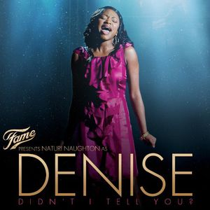 Fame Presents: Naturi Naughton As Denise (Original Soundtrack)