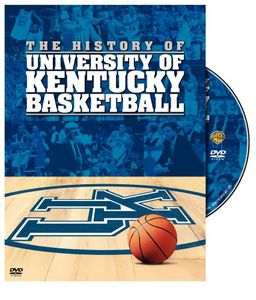 The History of University of Kentucky Basketball