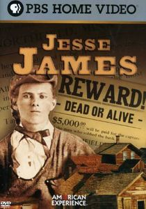 American Experience: Jesse James [Documentary]